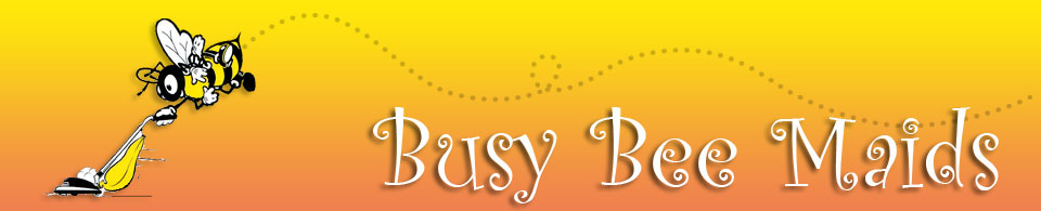 Busy Bee Maids · Home ...